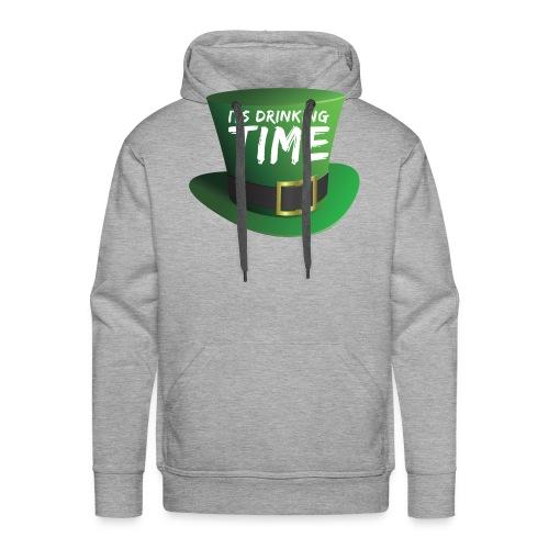 drinking time st patricks day - Men's Premium Hoodie