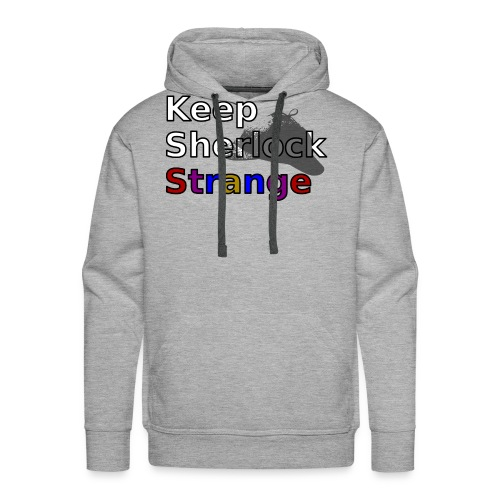 Keep Sherlock Strange - Men's Premium Hoodie