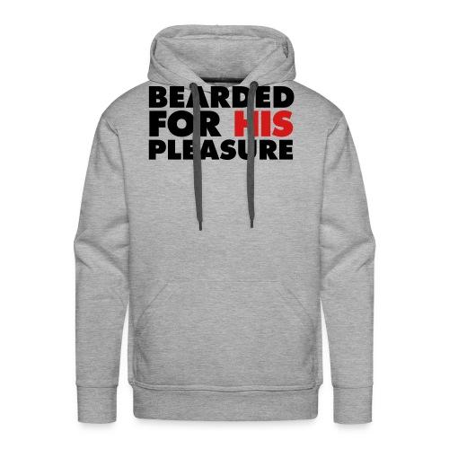 Bearded For His Pleasure - Men's Premium Hoodie
