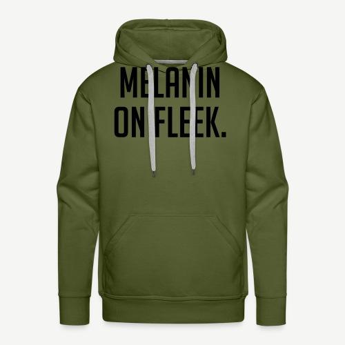 Melanin On Fleek - Men's Premium Hoodie