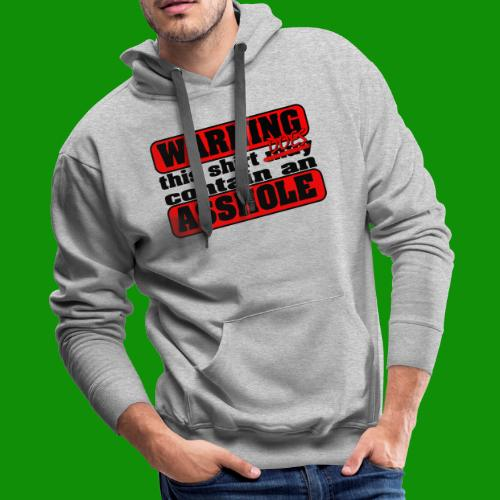 The Shirt Does Contain an A*&hole - Men's Premium Hoodie