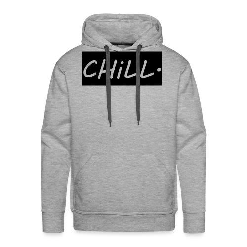 CHILL. - Men's Premium Hoodie