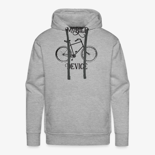 My Mobile Device is a Bicycle - Men's Premium Hoodie
