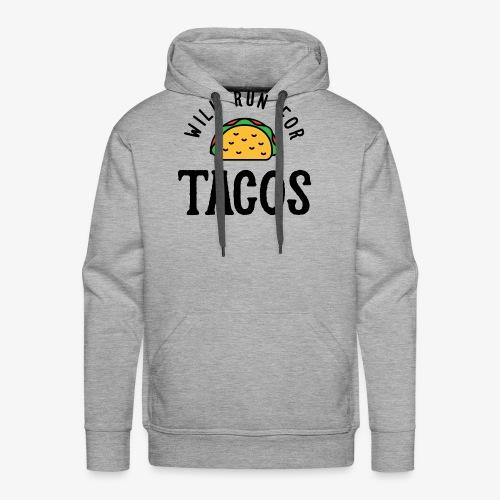Will Run For Tacos v2 - Men's Premium Hoodie