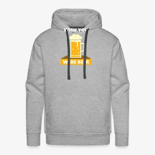 wish you were beer - Men's Premium Hoodie
