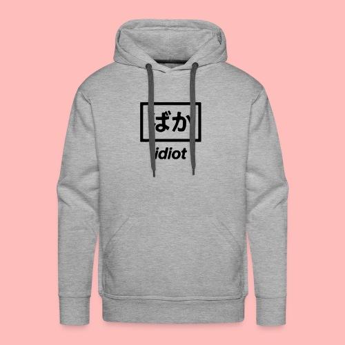 idiot. - Men's Premium Hoodie