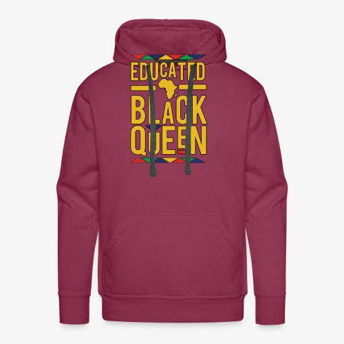 Dashiki Educated BLACK Queen - Men's Premium Hoodie