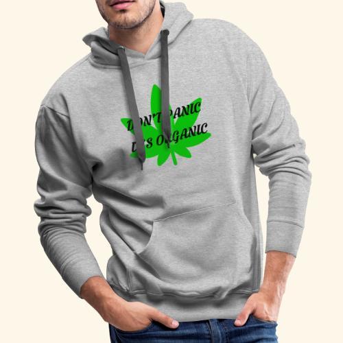 Don't Panic it's organic - tshirt/hoodie/sweater - Men's Premium Hoodie