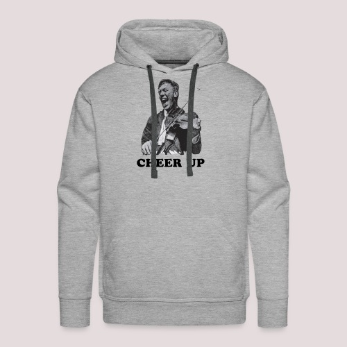Cheer Up - Men's Premium Hoodie