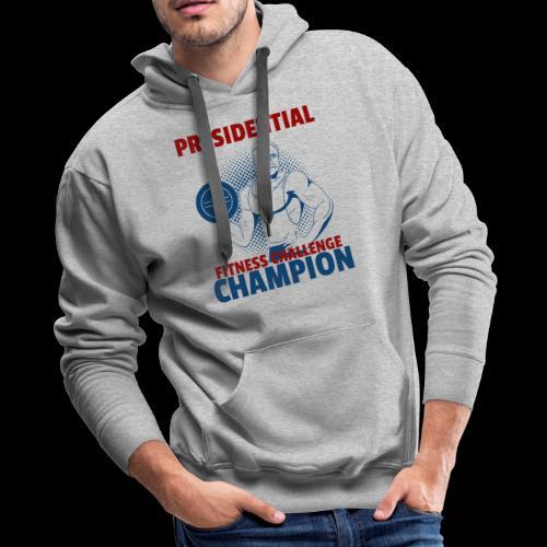 Presidential Fitness Challenge Champ - Roosevelt - Men's Premium Hoodie