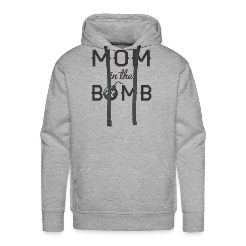 Mom's the Bomb, Funny Mother's Day Gift - Men's Premium Hoodie