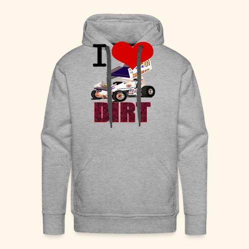 I love DIRT - Men's Premium Hoodie