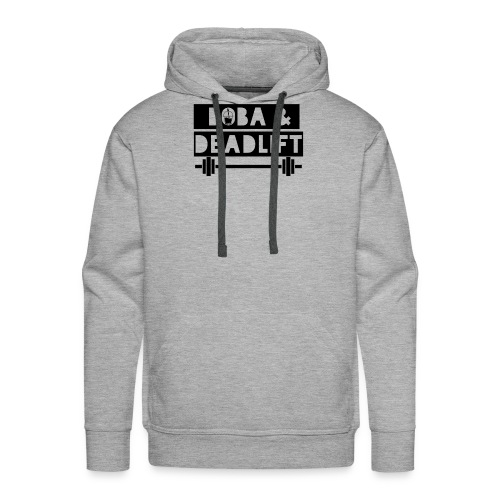 boba and deadlift - Men's Premium Hoodie