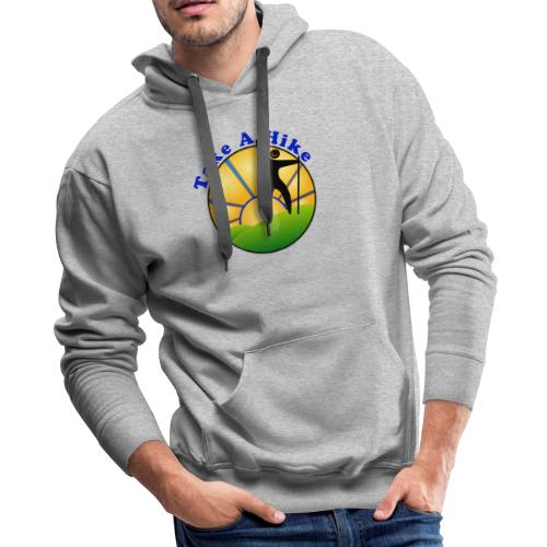 Take A Hike - Men's Premium Hoodie