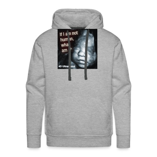 If I am not human... what am I? - Men's Premium Hoodie