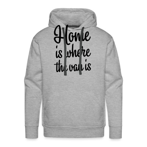 Home is where the van is - Autonaut.com - Men's Premium Hoodie