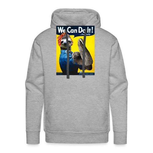 We Can Do It (...Eventually) Sloth - Men's Premium Hoodie