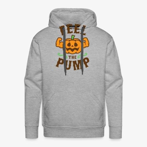 Feel The Pump - Men's Premium Hoodie