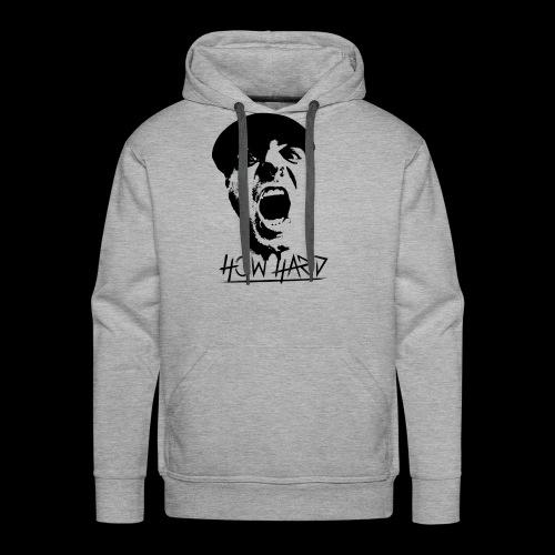 How Hard Scream Face & Logo - Men's Premium Hoodie