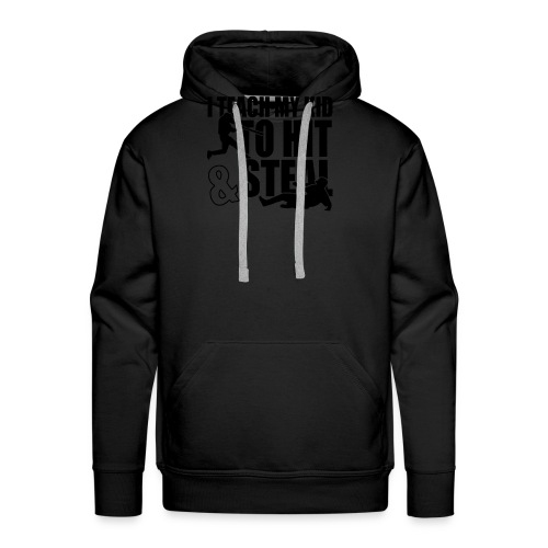 I Teach My Kid to Hit and Steal Baseball - Men's Premium Hoodie