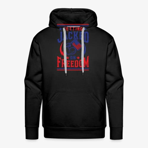 Getting Jacked On Freedom - Men's Premium Hoodie