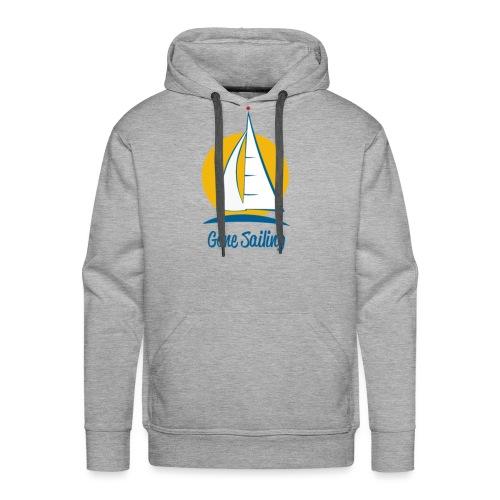 Gone Sailing T-Shirt - Men's Premium Hoodie