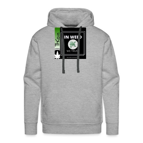 In Weed We Trust - Men's Premium Hoodie