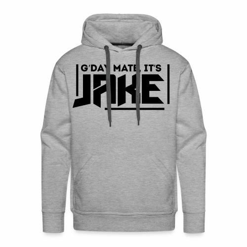 G'Day Mate It's Jake Black Logo - Men's Premium Hoodie