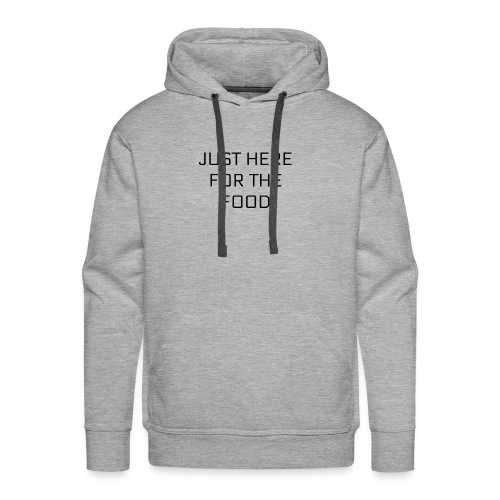 Here For Food - Men's Premium Hoodie
