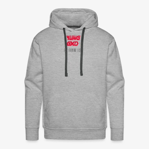 YUNG GXD FUCK EVERYONE ELSE - Men's Premium Hoodie