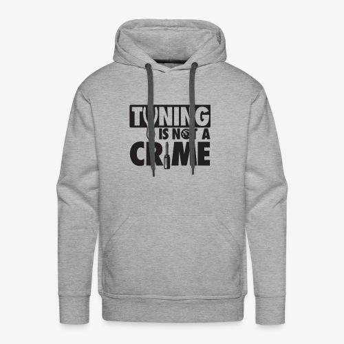 Tuning is not a crime - Men's Premium Hoodie