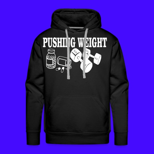 PUSHING WEIGHT - Men's Premium Hoodie