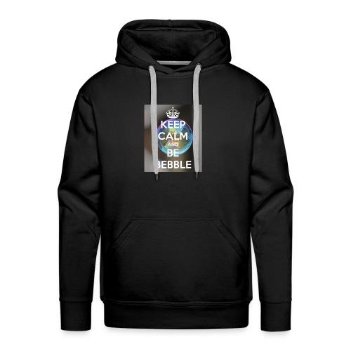 Keep Calm And Be Bebble - Men's Premium Hoodie