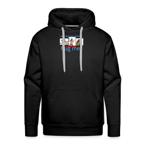 hug me shirt - Men's Premium Hoodie