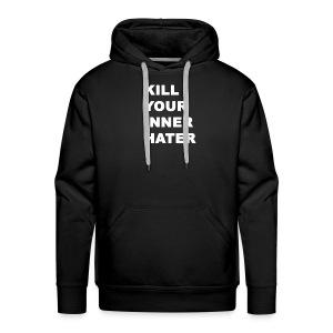 KillYourInnerHater - Men's Premium Hoodie