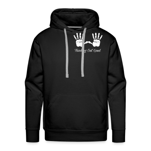 Thinking Out Loud - Men's Premium Hoodie
