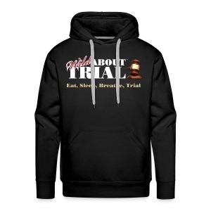 WAT - Eat, Sleep, Breathe, Trial - Men's Premium Hoodie