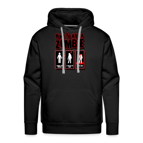 ho to kill a zombie - Men's Premium Hoodie