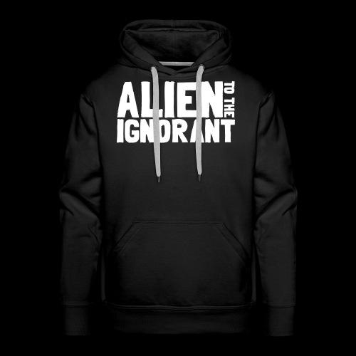 Alien to the Ignorant Logo - White - Men's Premium Hoodie