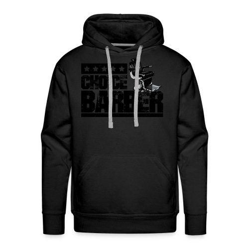 Choice Barber 5-Star Barber - Black - Men's Premium Hoodie