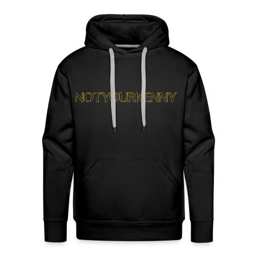 NotYourKenny Text Design! - Men's Premium Hoodie