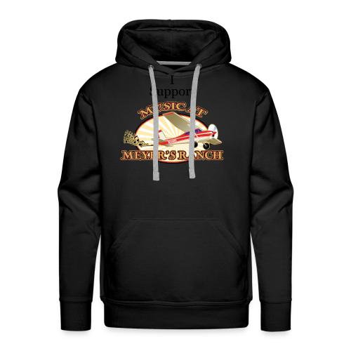 I Support - Music at Meyer's Ranch - Men's Premium Hoodie