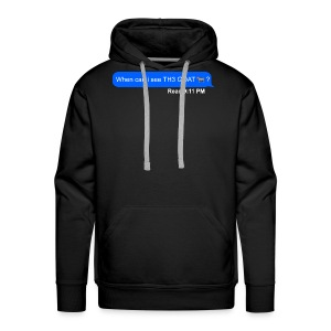 when can i see th3 goat - Men's Premium Hoodie