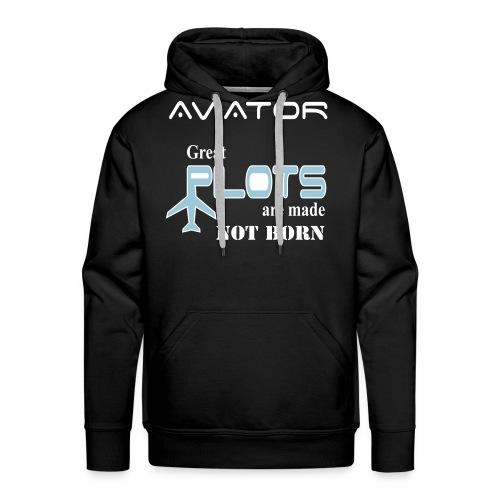 Great Pilots are made not born. buy now! - Men's Premium Hoodie