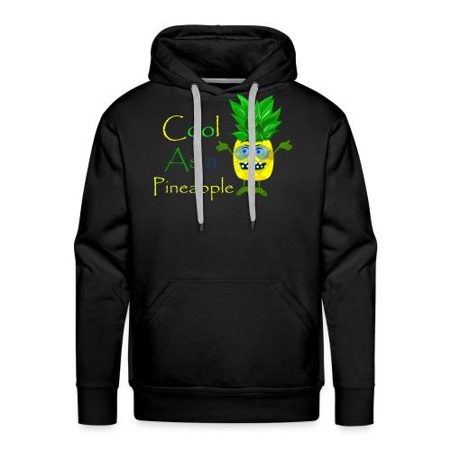Cool as a pineapple - Men's Premium Hoodie