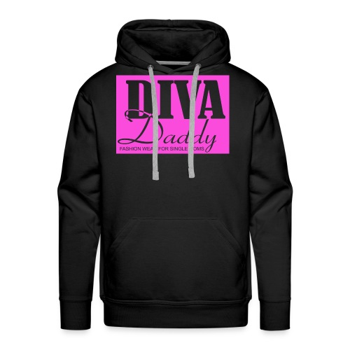 Diva Daddy™ FASHION WEAR FOR SINGLE MOMS - Men's Premium Hoodie