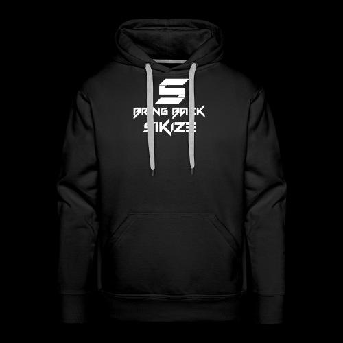 Bring back SiKiZe - Men's Premium Hoodie