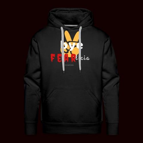 Bye FEARlicia #peace - Men's Premium Hoodie