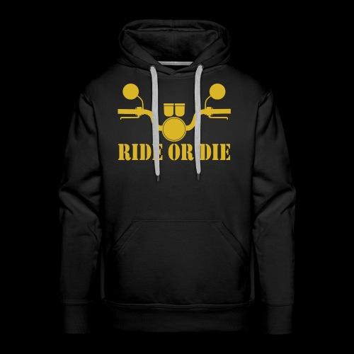 RIDE OR DIE - Men's Premium Hoodie