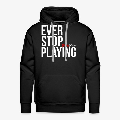 Ever Stop Play - Men's Premium Hoodie